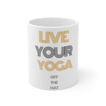Live Your Yoga 11 oz Mug (black and gold)
