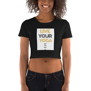 Live Your Yoga Women's Crop Tee