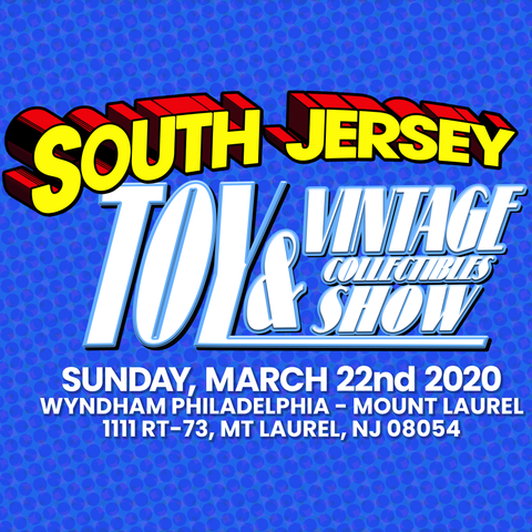 South Jersey Toy & Vintage Collectibles Show - 3/22/2020 vendor table(s)