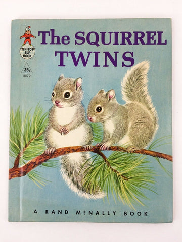 1961 Rand McNally Tip-Top Elf Book The Squirrel Twins #8670 hardcover book
