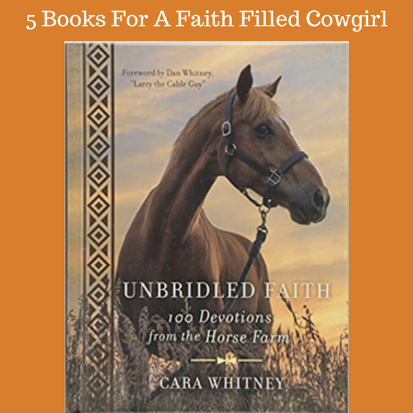 5 Books for a Faith Filled Cowgirl