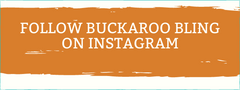 Follow Buckaroo Bling on Instagram
