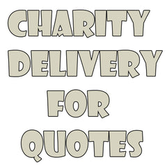 Delivery Setup for Charity Quotes only