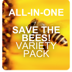All-in-One SAVE THE BEES! Garden Variety Pack - SAVE $5 NOW