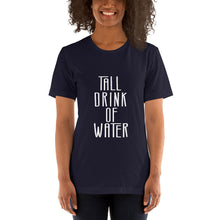 Load image into Gallery viewer, Tall Drink Tee