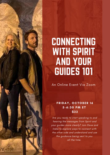 Connecting With Spirit and Your Guides 101 With David Hanzel and India Leigh