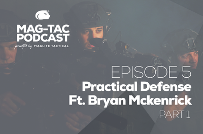 Episode 5: Practical Defense ft. Bryan McKenrick (Part 1)