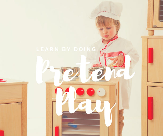 Learn by Doing – Pretend Play: