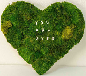 "Moss Heart with the Words ""You are Loved"""