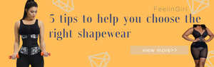 5 Tips to Help You Choose the Right Shapewear