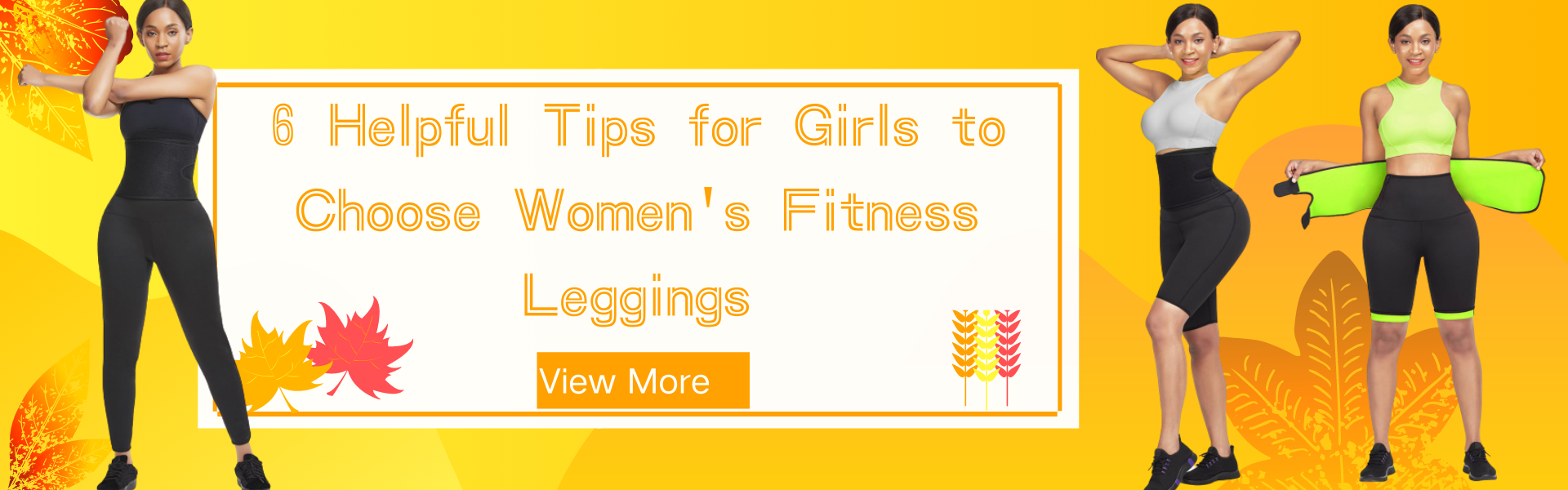 6 Helpful Tips for Girls to Choose Women's Fitness Leggings