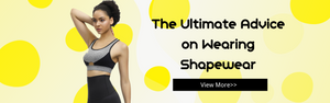 The Ultimate Advice on Wearing Shapewear
