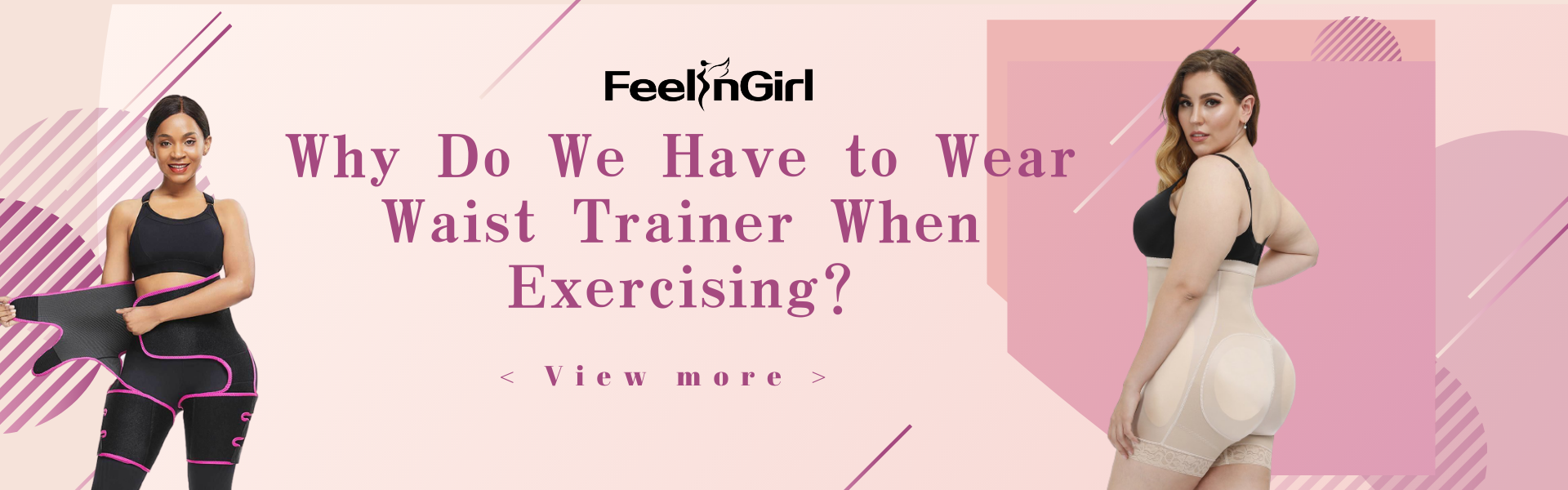 Why Do We Have to Wear  Waist Trainer When Exercising?