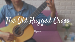 [New Video] The Old Rugged Cross