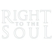 Right To The Soul