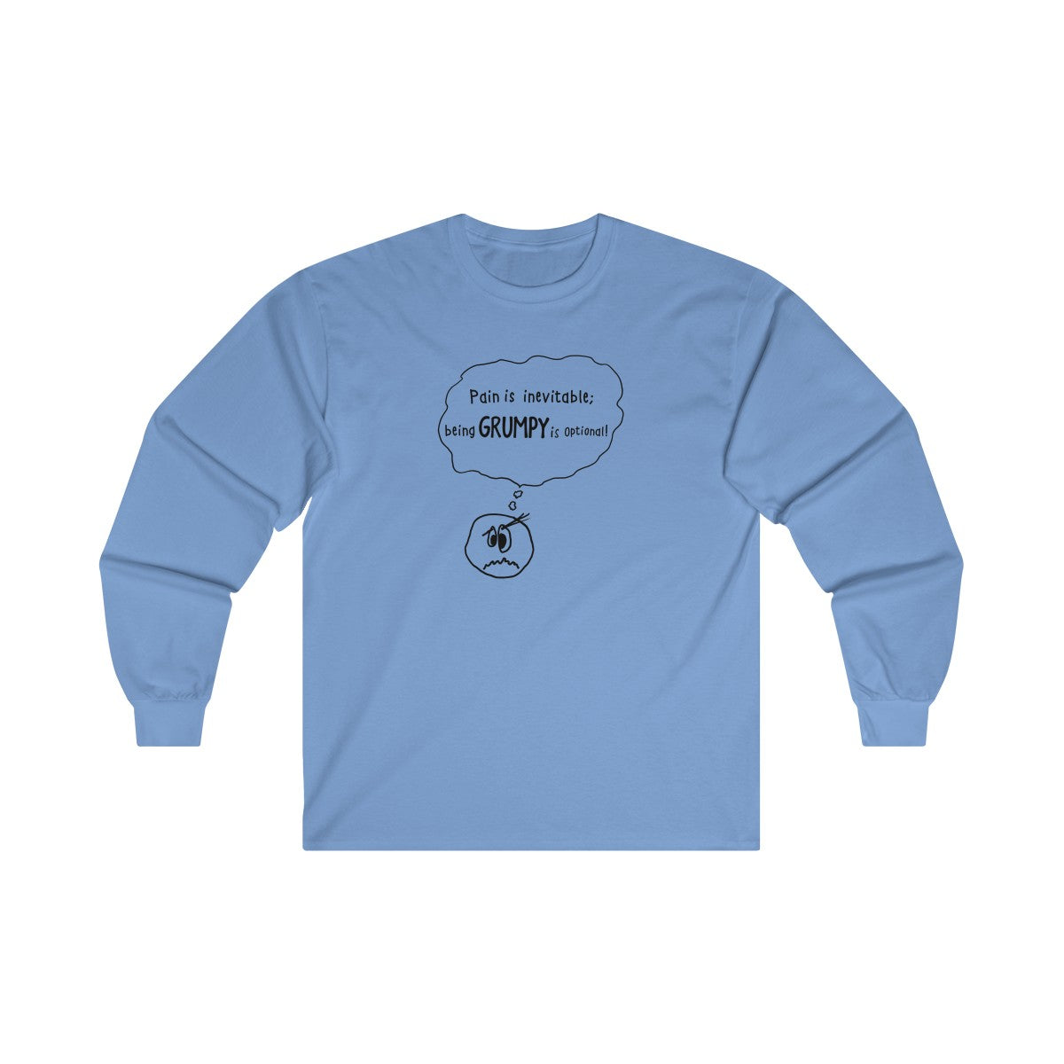 Grumpy is Optional: Unisex, Ultra Cotton Long Sleeve Tee