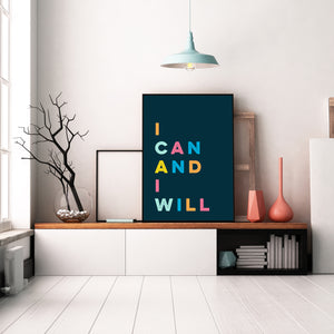 I CAN AND I WILL - Bright, bold and motivational graphic print (unframed)