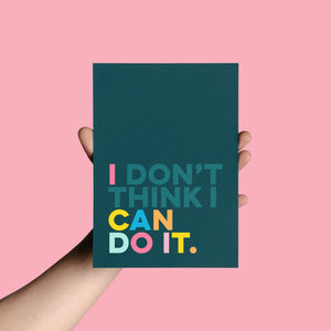 I CAN DO IT - Bright, bold and motivational graphic print (unframed)