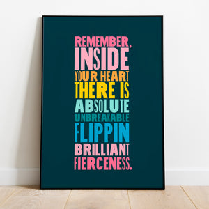 BRILLIANT FIERCENESS - bright, bold and motivational graphic print (unframed)