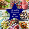 15  Healthy Memorial Day Recipes