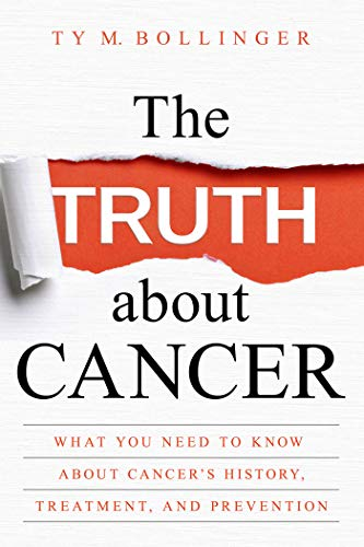 The Truth about Cancer: What You Need to Know about Cancer's History, Treatment, and Prevention - SkinnyMinx
