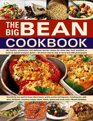 The Big Bean Cookbook: Everything You Need To Know About Beans, Grains, Pulses And Legumes, Including Rice, Split Peas, Chickpeas, Couscous, Bulgur Wheat, Lentils, Quinoa And Much More - SkinnyMinx