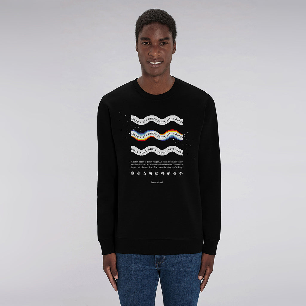 Huemankind Salty Ain't Dirty Men Organic Cotton Sweatshirt - Huemankind.World
