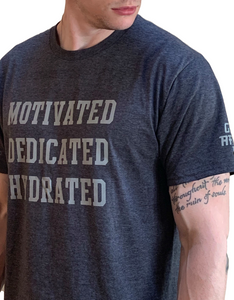 MOTIVATED DEDICATED HYDRATED Shirt