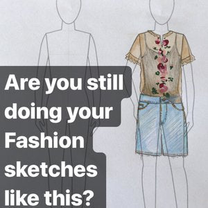 How to draw Better, Faster, Stronger Fashion sketches