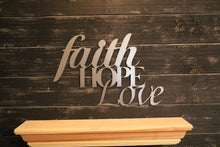 Load image into Gallery viewer, Faith, Hope, Love | Metal Cutout Sign - SP1001