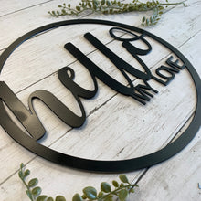 Load image into Gallery viewer, Hello, My Love | Metal Cutout Circle Sign - BR1008