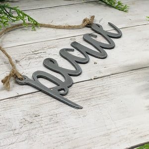 Farmhouse Script Word Ornament | Metal Christmas Tree Ornament - CHO1006