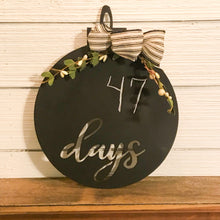Load image into Gallery viewer, Metal Chalkboard Countdown Ornament | Metal Christmas Decor- CH1005