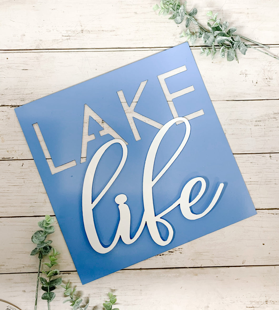 Lake Life Dimensional Metal Sign