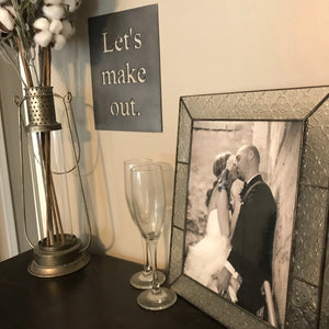 Let's make out | Metal Cutout Sign - BR1009