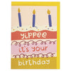 Yippee it's your Birthday Card