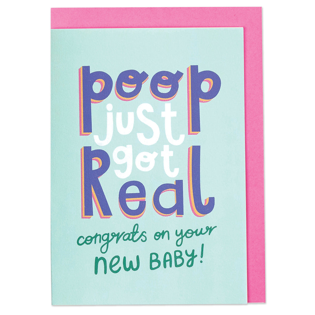 Poop just got real. Congrats on your new baby!