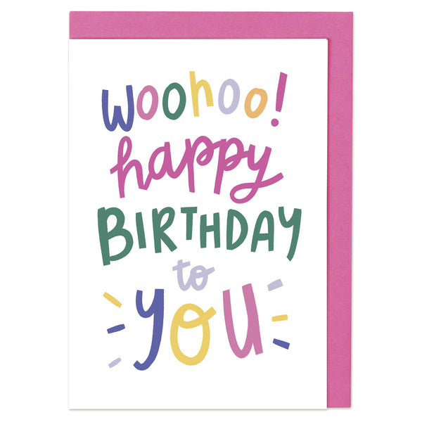 Woohoo! Happy Birthday to you Card