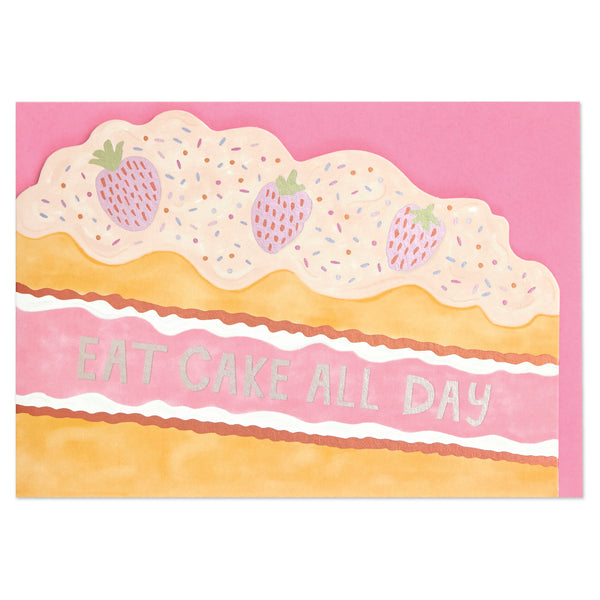 Eat cake all day