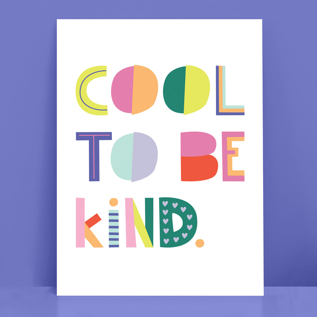 Cool to be kind Print White