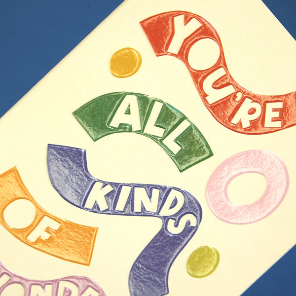 'You're all kinds of wonderful' colourful card