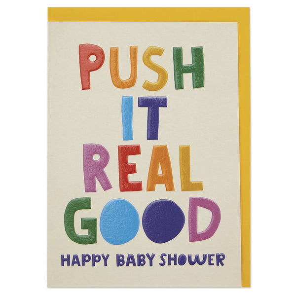 'Push it real good' fun and colourful baby shower card