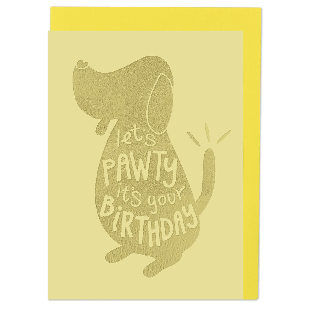 Let's pawty it's your Birthday Card