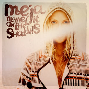 "Single  ""Blame it on the Shadows"""
