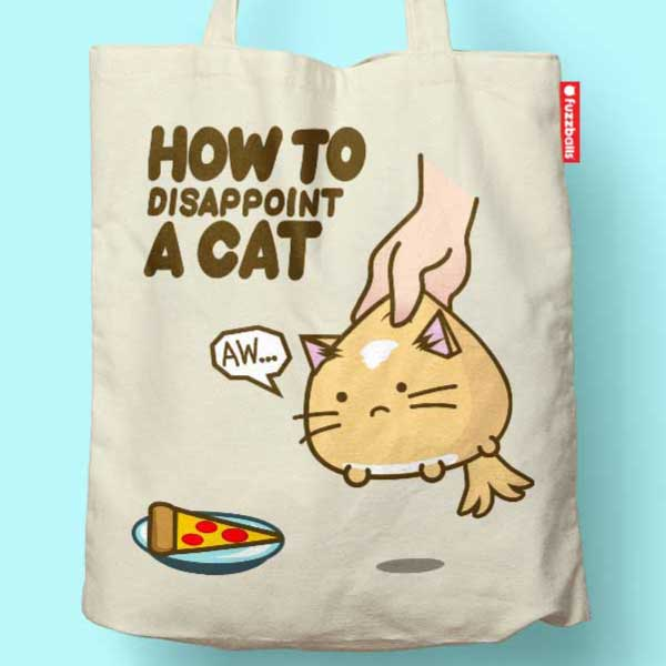 Fuzzballs How to Disappoint a Cat Tote Bag