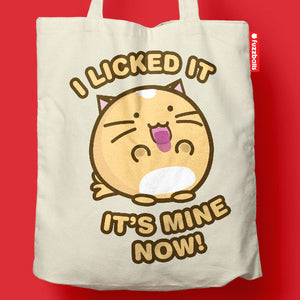 Fuzzballs I Licked It It's Mine Now Tote Bag Bags & Wallets - Sweetie Kawaii