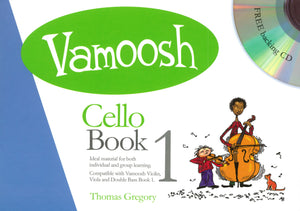 Gregory: Vamoosh Cello Book 1 Book & CD