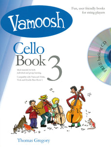 Gregory: Vamoosh Cello Book 3 Book & CD