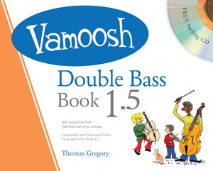 Gregory: Vamoosh Double Bass Book 1.5 Book & CD