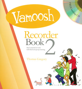 Gregory: Vamoosh Recorder Book 2 Book & CD